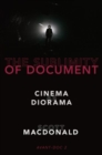 The Sublimity of Document : Cinema as Diorama - Book