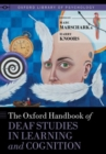 The Oxford Handbook of Deaf Studies in Learning and Cognition - Book