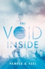 The Void Inside : Bringing Purging Disorder to Light - Book