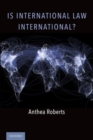 Is International Law International? - Book