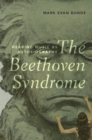 The Beethoven Syndrome : Hearing Music as Autobiography - Book