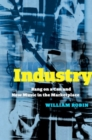Industry : Bang on a Can and New Music in the Marketplace - Book