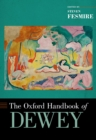 The Oxford Handbook of Dewey - eBook
