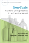Non-Toxic : Guide to Living Healthy in a Chemical World - eBook