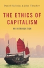 The Ethics of Capitalism : An Introduction - Book