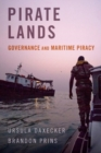 Pirate Lands : Governance and Maritime Piracy - Book