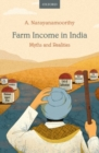 Farm Income in India : Myths and Realities - Book