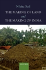 The Making of Land and the Making of India - Book
