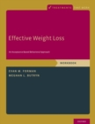 Effective Weight Loss : An Acceptance-Based Behavioral Approach, Workbook - Book