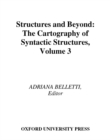 Structures and Beyond : The Cartography of Syntactic Structures, Volume 3 - eBook