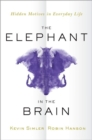 The Elephant in the Brain : Hidden Motives in Everyday Life - Book