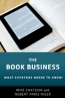The Book Business : What Everyone Needs to Know (R) - Book