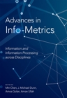 Advances in Info-Metrics : Information and Information Processing across Disciplines - Book