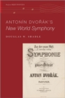 Antonin Dvorak's New World Symphony - Book