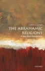 The Abrahamic Religions: A Very Short Introduction - Book