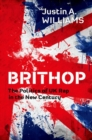 Brithop : The Politics of UK Rap in the New Century - Book