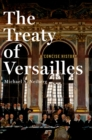 The Treaty of Versailles : A Concise History - eBook