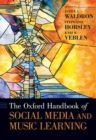 The Oxford Handbook of Social Media and Music Learning - Book
