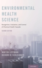 Environmental Health Science : Recognition, Evaluation, and Control of Chemical Health Hazards - Book
