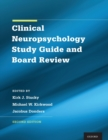 Clinical Neuropsychology Study Guide and Board Review - Book