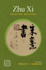 Zhu Xi : Selected Writings - eBook