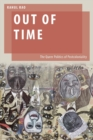 Out of Time : The Queer Politics of Postcoloniality - Book