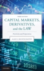 Capital Markets, Derivatives, and the Law : Positivity and Preparation - Book