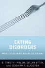 Eating Disorders : What Everyone Needs to Know (R) - Book