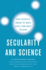 Secularity and Science : What Scientists Around the World Really Think About Religion - eBook