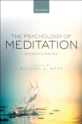 The Psychology of Meditation : Research and Practice - eBook