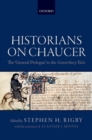 Historians on Chaucer : The 'General Prologue' to the Canterbury Tales - eBook