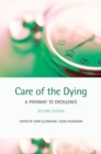 Care of the Dying : A pathway to excellence - eBook