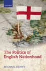The Politics of English Nationhood - eBook