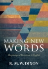 Making New Words : Morphological Derivation in English - eBook