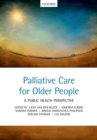 Palliative care for older people : A public health perspective - eBook