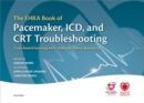 The EHRA Book of Pacemaker, ICD, and CRT Troubleshooting : Case-based learning with multiple choice questions - eBook