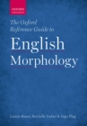 The Oxford Reference Guide to English Morphology - eBook