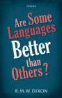 Are Some Languages Better than Others? - eBook