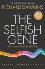 The Selfish Gene : 40th Anniversary edition - eBook