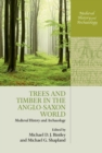 Trees and Timber in the Anglo-Saxon World - eBook