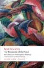 The Passions of the Soul and Other Late Philosophical Writings - eBook