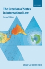 The Creation of States in International Law - eBook