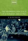 The Jarawara Language of Southern Amazonia - eBook