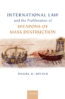 International Law and the Proliferation of Weapons of Mass Destruction - eBook