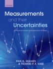 Measurements and their Uncertainties : A practical guide to modern error analysis - eBook