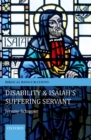 Disability and Isaiah's Suffering Servant - eBook