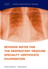 Revision Notes for the Respiratory Medicine Specialty Certificate Examination - eBook