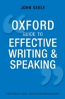 Oxford Guide to Effective Writing and Speaking : How to Communicate Clearly - eBook