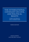 The International Covenant on Civil and Political Rights : Cases, Materials, and Commentary - eBook