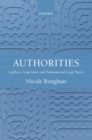 Authorities : Conflicts, Cooperation, and Transnational Legal Theory - eBook